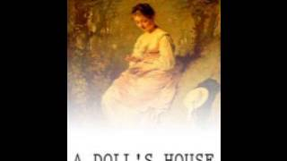 A Doll's House - Complete Audiobook