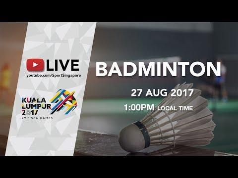 Badminton (Day 8) | 29th SEA Games 2017