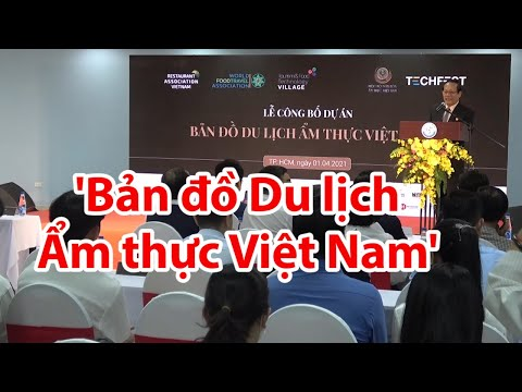 Lần đầu công bố 'Bản đồ Du lịch Ẩm thực Việt Nam' - PLO