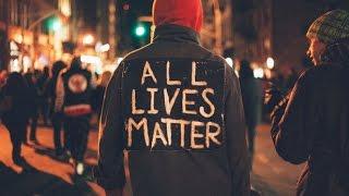 Why All Lives Matter is Bullshit?