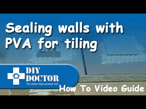 Sealing Walls With Pva For Ceramic Tiling Youtube