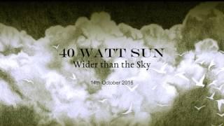 Скачать 40 Watt Sun Pictures Second Song Premiere September 2016