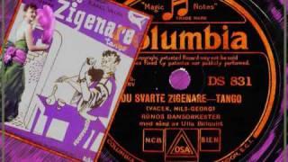 Tango - Ulla Billquist - Du schwarzer zigeuner ( Du svarte zigenare ) 1933 - Swedish version