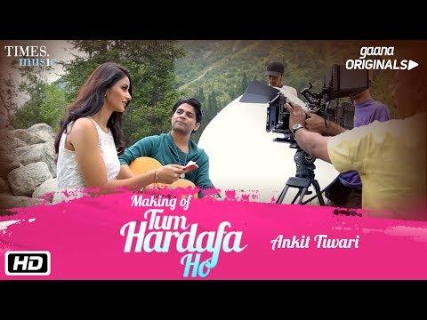Making Of Tum Har Dafa Ho | Ankit Tiwari | Aditi Arya | Gaana Originals