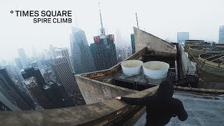 Times Square Spire Climb // Rooftopping New York City