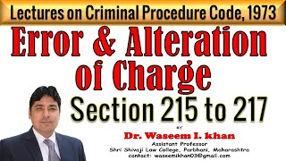 Error and Alteration of Charge Section 215 to 217 | Lectures on Criminal Procedure Code, 1973.