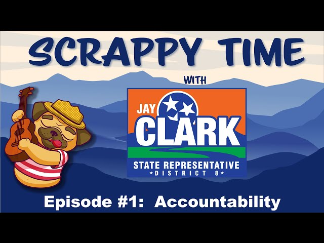 Scrappy Time with Jay Clark |  Accountability