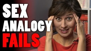 Sex Analogy FAILS
