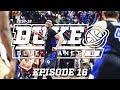 2018-19 Duke Blue Planet | Episode 16