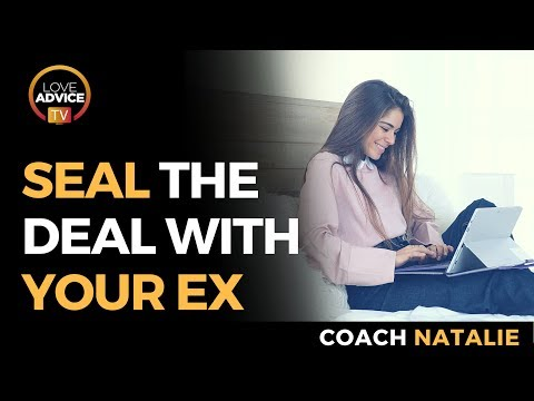 How To Successfully Get Back Together After A Break Up | SEAL THE DEAL! Mp3