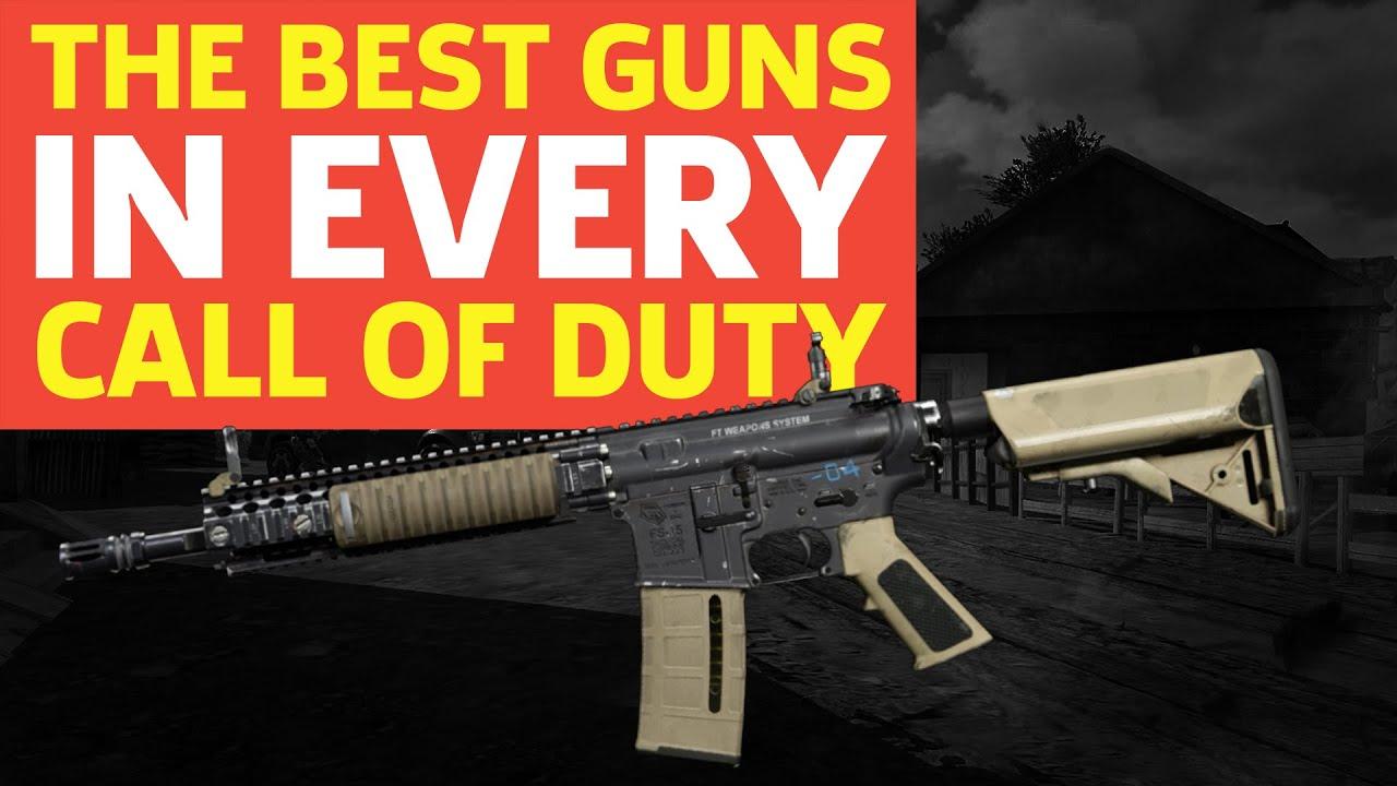 The Best Guns in Call of Duty: CoD 4 to Modern Warfare 2019