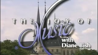 MUSICAL JOURNEY TO LUXEMBOURG (The Joy of Music with Diane Bish)