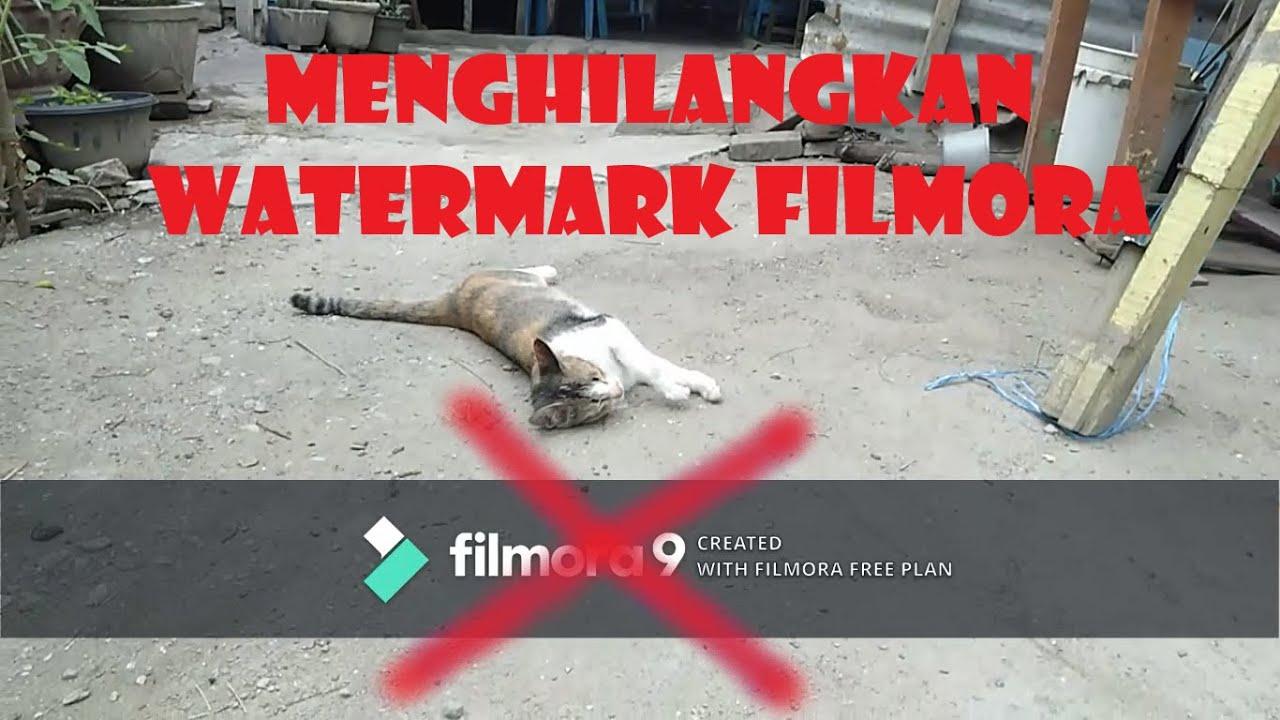 CARA MENGHILANGKAN WATERMARK FILMORA 9 | TERBARU 2020 ...