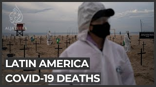 Latin America COVID-19 death toll rises past 200,000