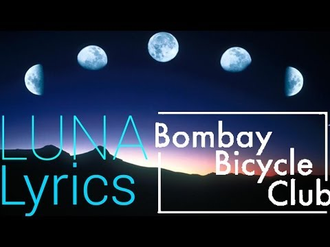 Bomaby Bicycle Club - Luna (Lyric Video) fragman