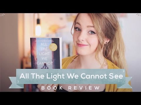All the Light We Cannot See by Anthony Doerr // Book Review