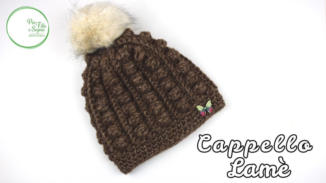 Tutorial - Cappello Lamè - YouTube fd60658a88cb