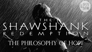 The Philosophy of the Shawshank Redemption: Hope and Stoicism