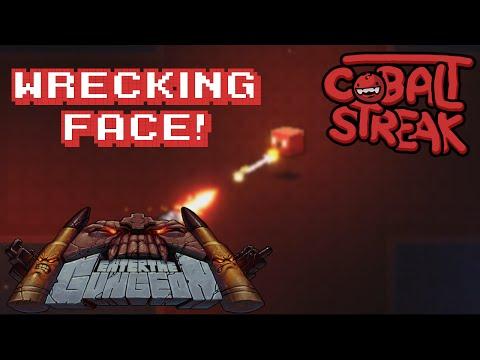 Enter The Gungeon! #76 - Wrecking Face - Cobalt Streak