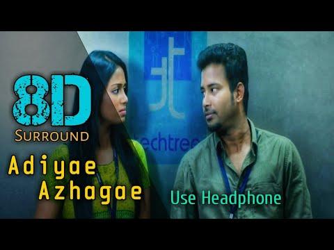 Adiyae Azhagae 8D | Oru Naal Koothu | Dhinesh | Nivetha Pethuraj | Justin Prabhakaran | 8D BeatZ