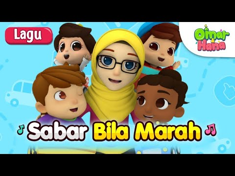 Omar & Hana | Lagu Kanak Kanak Islam | Sabar Bila Marah
