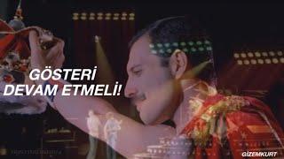 Queen - The Show Must Go On (Türkçe Çeviri)