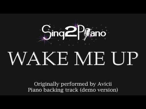 Wake Me Up (Piano Karaoke Version) Avicii
