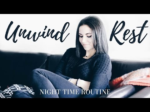 MY NIGHT TIME ROUTINE | How I RELAX + DESTRESS Before Bed