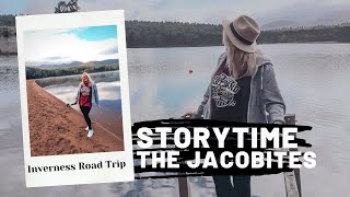 Story Time - The Jacobites and an Inverness Road Trip