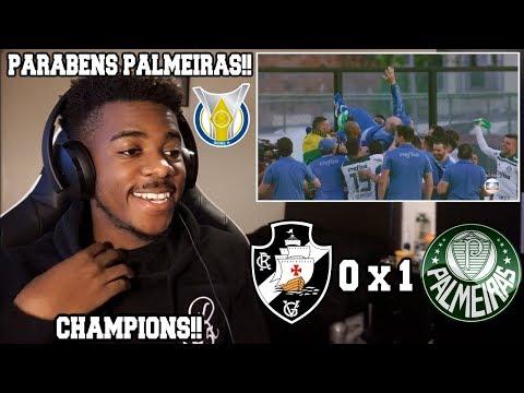 VASCO 0 x 1 PALMEIRAS - OS CAMPEÕES DO BRASIL  Brasileirão 25112018  Reaction