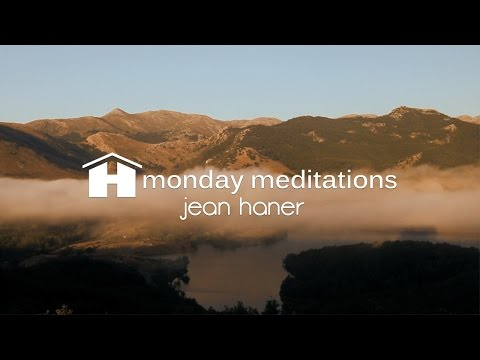 Loving Awareness | Jean Haner | Monday Meditation