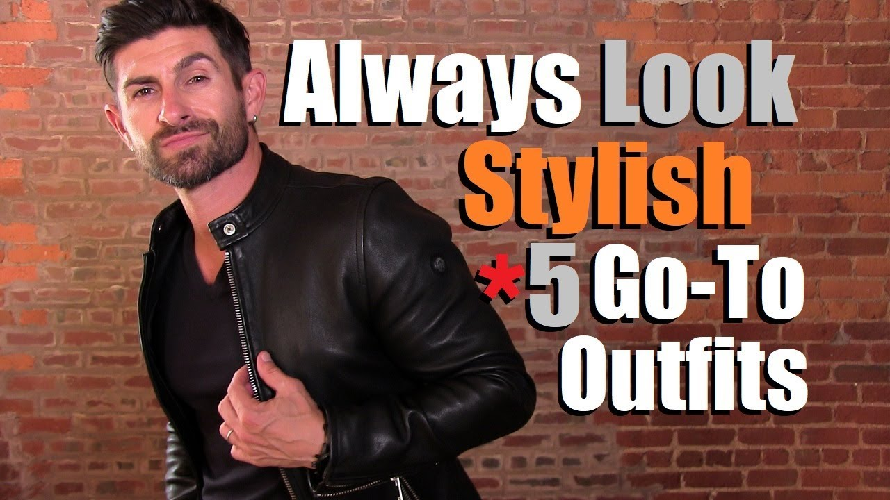 998c89517 5 Go-To Outfits To Always Look MORE Stylish Than Other Dudes!