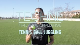 Yael Averbuch | Techneque Time Trial: Tennis Ball Juggling