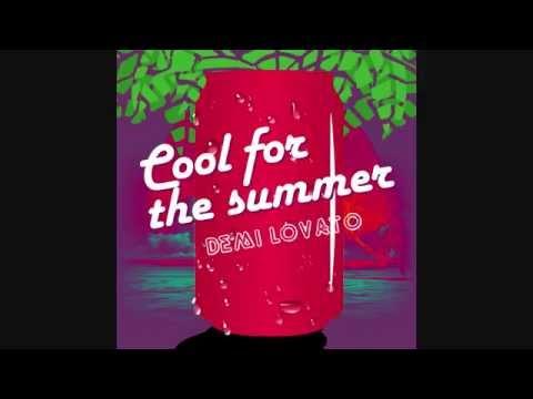 Demi Lovato  - Cool For The Summer (Audio)