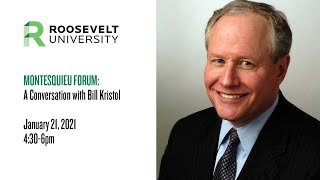 Montesquieu Forum: A Conveŗsation with Bill Kristol