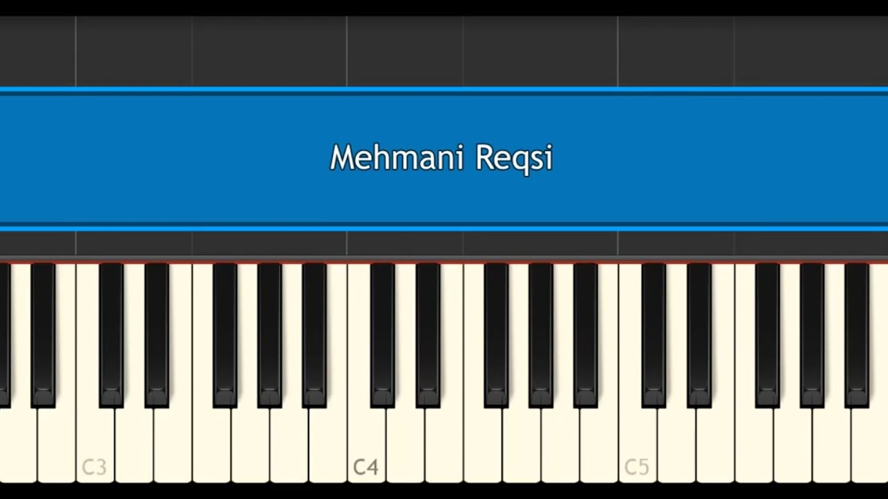 Mehmani rəqsi Piano və Qarmon köklərində