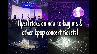 tips/tricks on how to buy BTS & other kpop concert tickets!