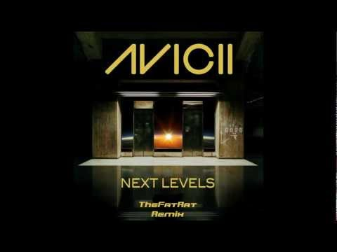Avicii - Next Levels (TheFatRat Remix)