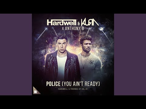 Police (You Ain't Ready) (Extended Mix)