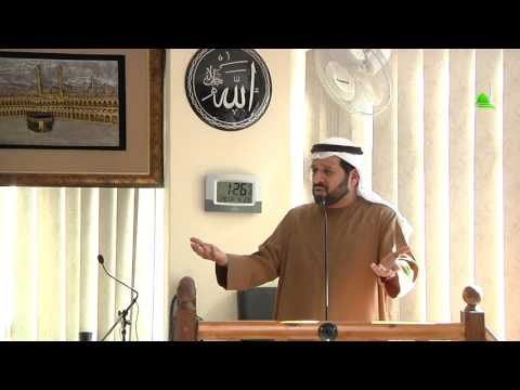 Friday khutbah by Sheikh Ahmed Mohammed Alnuaimi 'Time of Trials and Fitna'