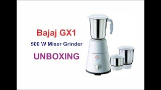 Bajaj GX1 500 W Mixer Grinder Unboxing