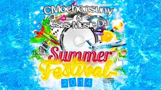 Sesión Temazos Verano Dance y House 🌞 (Summer Festival 2014) [Mixed by CMochonsuny]