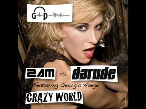 2AM vs. Darude feat. Georgia Haege - Crazy World (Bluebear Project Radio Mix)
