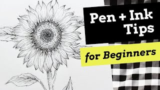 Pen and Ink Tİps for Beginners