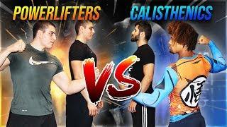Calisthenics VS Powerlifting - Strength Wars 2019 Abnormal Edition