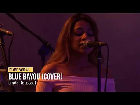 Flame Sri Lanka Band - Blue Bayou (Cover) - Linda Ronstadt