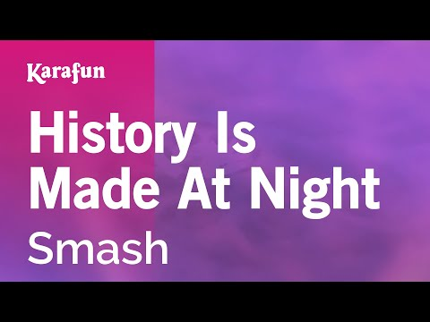 Karaoke History Is Made At Night - Smash *