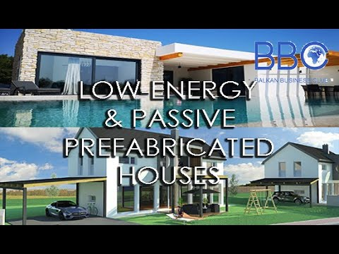 Balkan Business Club: LOW-ENERGY & PASSIVE PREFABRICATED HOUSES