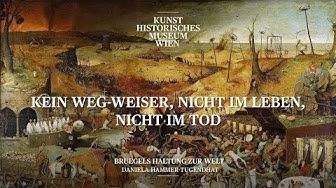 Daniela Hammer-Tugendhat - Kein Weg-Weiser, nicht im Leben, nicht im Tod: Bruegels Haltung zur Welt