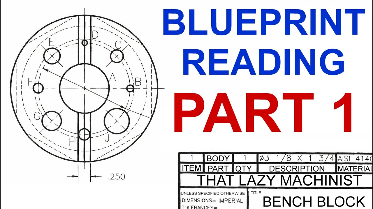 Machine shop lesson 4 blueprint reading part 1 marc lecuyer youtube malvernweather Choice Image